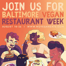 Whether You Live In Baltimore Md Or Are Just Visiting The Week Of August 17 26th 2018 Might Want To Dine Out One Many Restaurants