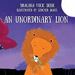 An Unordinary Lion By Dragana Vucic Dekic