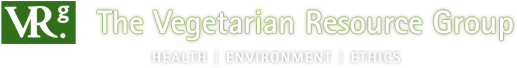 The Vegetarian Resource Group: Health, Environment, Ethics